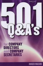 501 Q and A Company Directors and Secretary's - Roger Mason, Peter Wilding