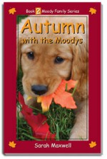 Autumn with the Moodys - Sarah Maxwell