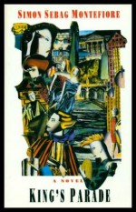 King's Parade - Simon Sebag Montefiore
