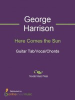 Here Comes the Sun - George Harrison, The Beatles