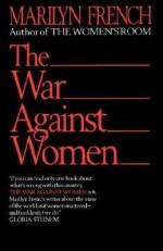 The War Against Women - Marilyn French