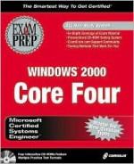 MCSE Windows 2000 Core Four Exam Prep Pack (Books S) [With CDROM] - Ed Tittel, James Michael Stewart, Kurt Hudson