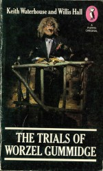 The Trials of Worzel Gummidge - Keith Waterhouse, Willis Hall