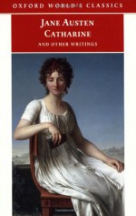 Catharine and Other Writings - Margaret Anne Doody, Douglas Murray, Jane Austen