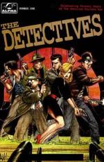 The Detectives: Celebrating Seventy Years of the American Private Eye - Christopher Mills, Nick Alascia, Terry Beatty, Max Allan Collins, Nicola Cuti, Mike W. Barr, Adam Hughes, Joe Staton