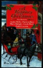 A Regency Christmas I - Gayle Buck, Edith Layton, Anita Mills, Patricia Rice, Mary Balogh