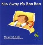 Kiss Away My Boo-Boo - Margarita Robleda, Maribel Suárez
