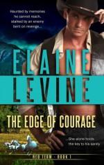 The Edge of Courage - Elaine Levine