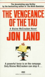 The Vengeance of the Tau - Jon Land