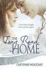 The Long Road Home - Cheyenne Meadows