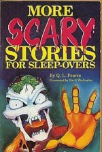 More scary stories for sleep-overs - Q.L. Pearce, Unknown