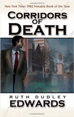 Corridors of Death - Ruth Dudley Edwards