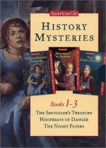 History Mysteries, Books 1-3: The Smuggler's Treasure/Hoofbeats of Danger/the Night Flyers (History Mysteries) - Sarah Masters Buckey, Holly Hughes, Elizabeth McDavid Jones