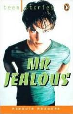 Mr. Jealous (Penguin Readers Level 1) - Joanna Strange, Robin A.H. Waterfield, Chris Rice, Annette Barnes, Jean Hines, Jennie Weldon
