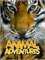 The Great Big Book of Animal Adventures - Sally Morgan