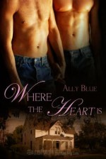 Where The Heart Is - Ally Blue