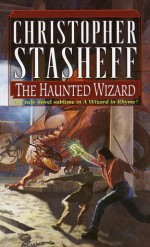 The Haunted Wizard - Christopher Stasheff