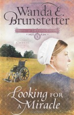 Looking for A Miracle - Wanda E. Brunstetter