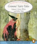 Grimms' Fairy Tales: Volume 1: Snow White and Other Tales (Classic, Children's, Audio) (v. 1) - Jacob Grimm, Jacob Grimm