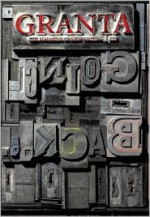Granta 111: Going Back - Granta: The Magazine of New Writing, John Freeman