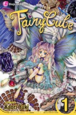 Fairy Cube, Vol. 01 - Kaori Yuki