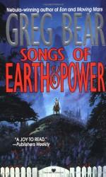 Songs of Earth and Power - Greg Bear