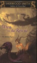 Wren to the Rescue - Sherwood Smith