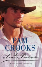 Her Lone Protector - Pam Crooks