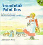 Araminta's Paint Box - Karen Ackerman