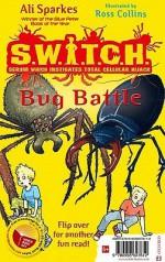 Bug Battle - Ali Sparkes, Ross Collins, Leighton Noyes
