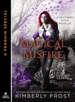 Magical Misfire - Kimberly Frost