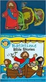 Bathtime Bible Stories: A Talk & Play Foam Book [With Foam Pieces] - Alice Joyce Davidson, Mandy Stanley