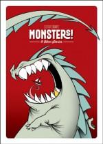 Monsters! & Other Stories - Gustavo Duarte, Sierra Hahn