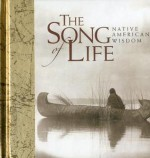 The Song of Life: Native American Wisdom - Helen Exley