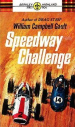 Speedway Challenge - William Campbell Gault