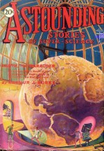 Amazing Stories of Super-Science (July 1930) - S.P. Meek, Charles W. Diffin, Murray Leinster, Arthur J. Burks, Tom Curry, Harl Vincent, Sewell Peaslee Wright