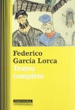 Teatro completo - Federico García Lorca