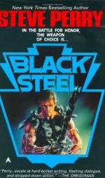 Black Steel - Steve Perry