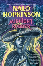 Midnight Robber - Nalo Hopkinson