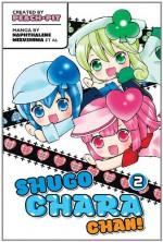 Shugo Chara-chan!, Volume 2 - Peach-Pit, Naphthalene Mizushima