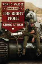 The Right Fight - Chris Lynch