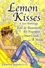 Lemon Kisses: A Yaoi Anthology - Augusta Li