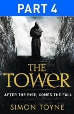 The Tower: Part Four - Simon Toyne