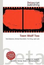 Teen Wolf Too - Lambert M. Surhone