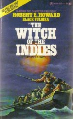 The Witch of the Indies - David C. Smith