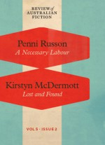 A Necessary Labour / Lost and Found (RAF Volume 5: Issue 2) - Penni Russon, Kirstyn McDermott