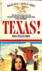 Texas! - Dana Fuller Ross