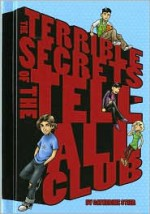 The Terrible Secrets of the Tell-All Club - Catherine Stier