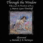 Through the Window: A Journey to the Borderlands of Faerie - Marcie Lynn Tentchoff