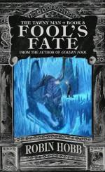 Fool's Fate - Robin Hobb